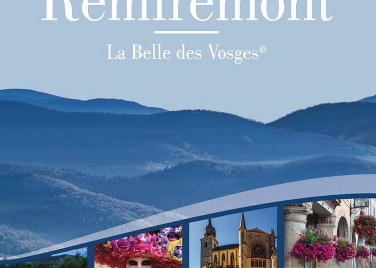 Un Week-end à Travers L'art Et L'histoire à Remiremont