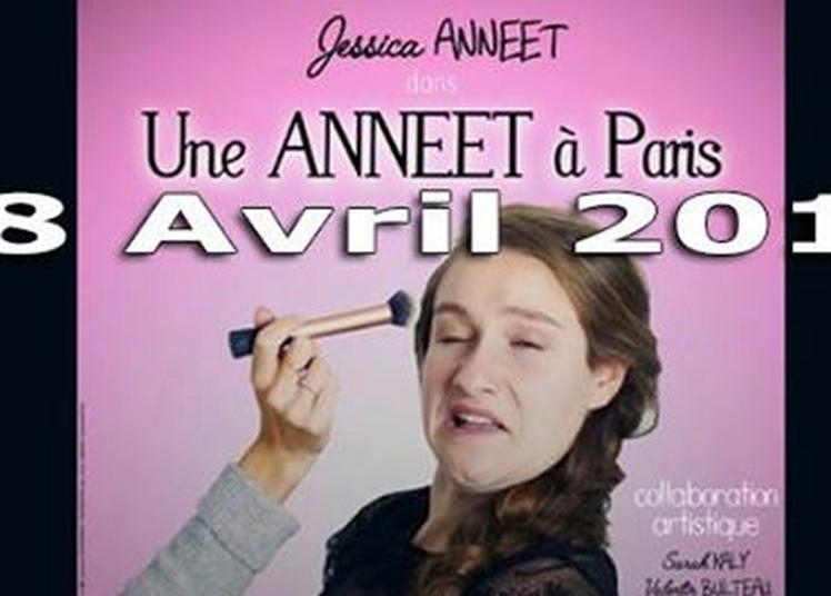 Une Anneet à paris! one woman show à Bordeaux