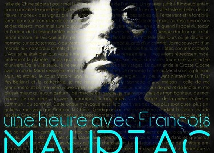 Une Heure Avec Fran?ois Mauriac à Bordeaux