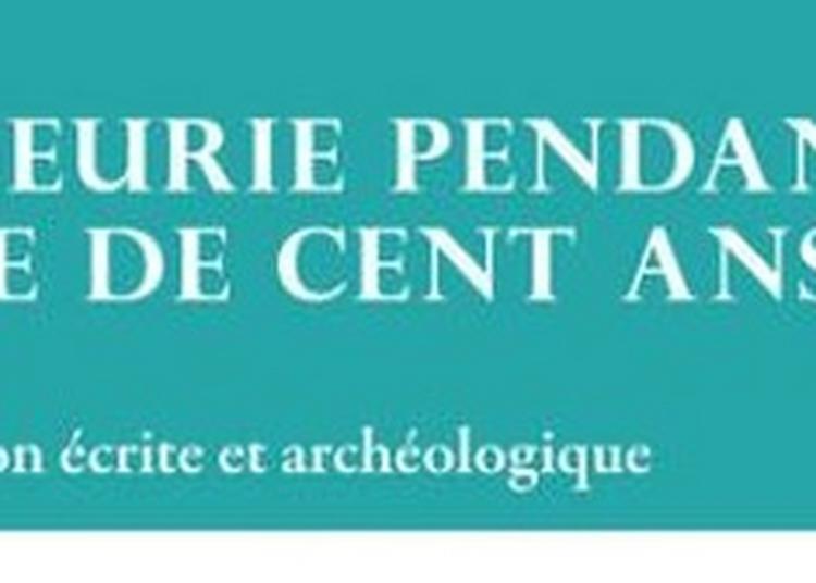 Une Seigneurie Pendant La Guerre De Cent Ans : Moulins En Berry D'après La Documentation écrite Et Archéologique à Moulins sur Cephons