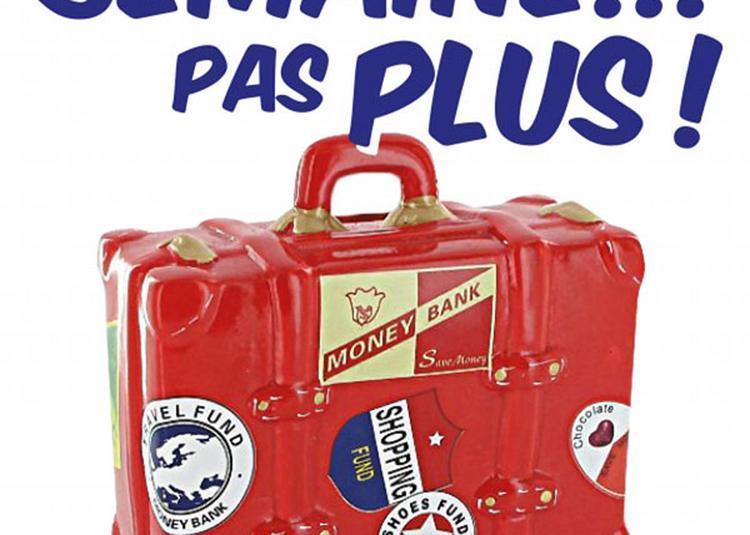 Une Semaine Pas Plus à Toulouse