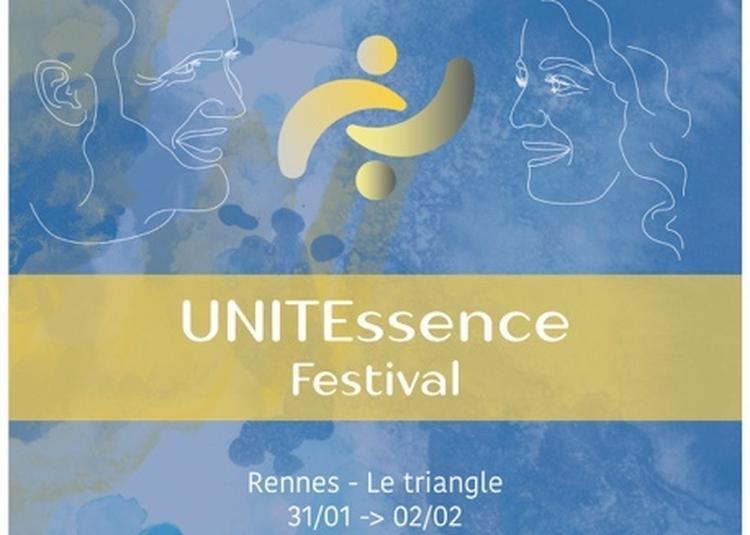 UNITEssence, un festival au féminin et au masculin pour l'éveil des consciences 2020