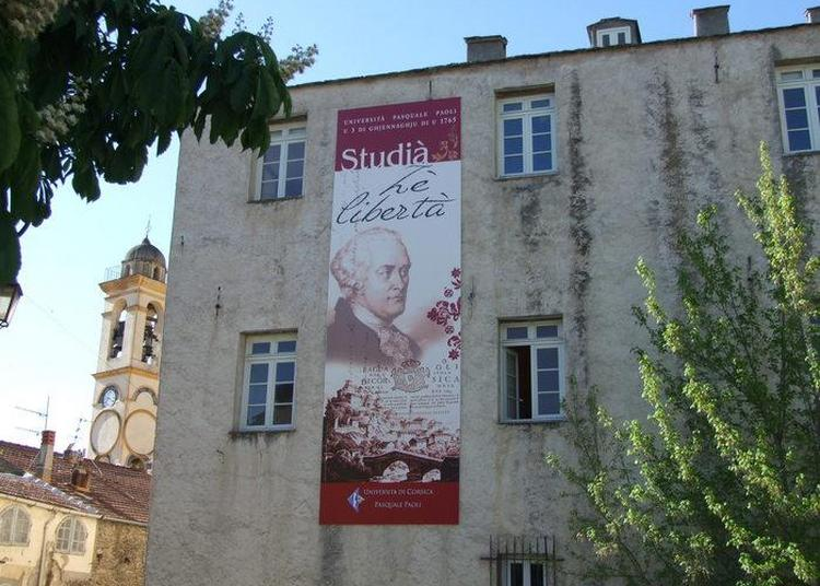 Université De Corse : Visite Du Palazzu Naziunale Et Exposition Sur Le « Patrimoine Architectural Du Xx° En Corse-du-sud ». à Corte