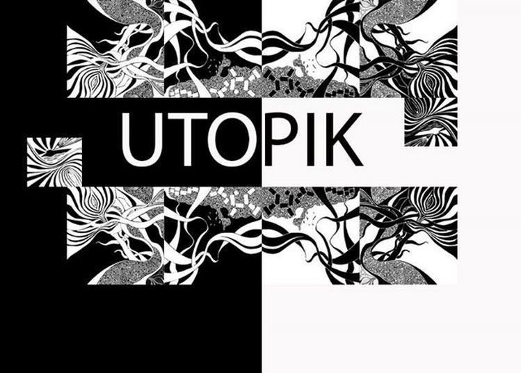 Utopik En Concert à Paris 11ème