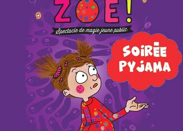 Va Te Coucher Zoé - Soirée Pyjama à Montauban