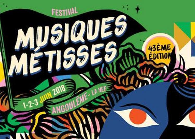Vendredi 1er Juin - Festival Musiques Metisses à Angouleme
