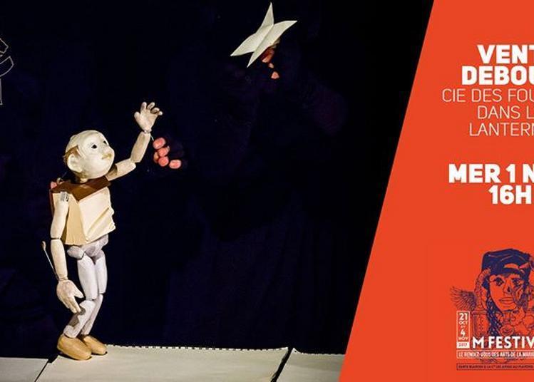 Vent Debout - Cie Des fourmis dans la lanterne #M Festival à Lille