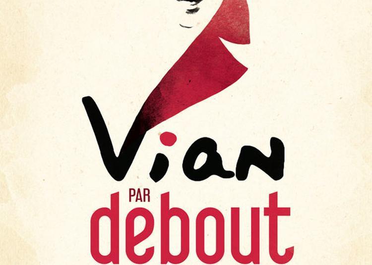 Vian, Debout Sur Le Zinc à Paris 9ème