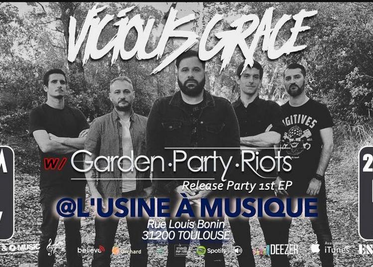 Vicious Grace // Garden Party Riots à Toulouse