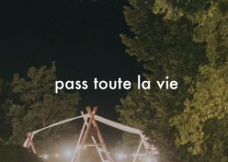 Vie Sauvage . Septième Édition . Pass Toute La Vie 32? 2018