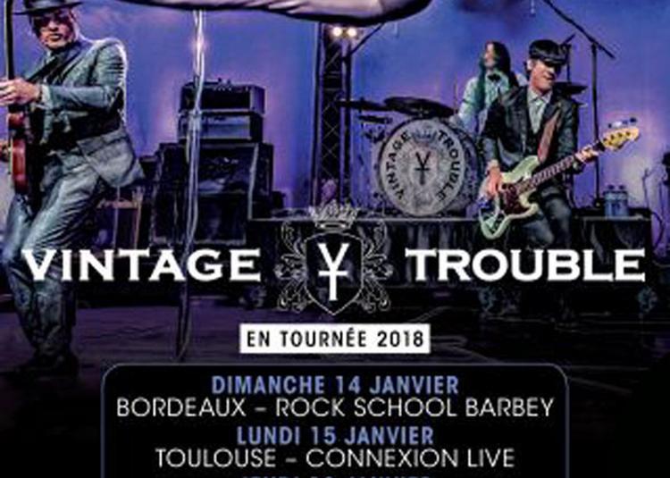 Vintage Trouble à Bordeaux