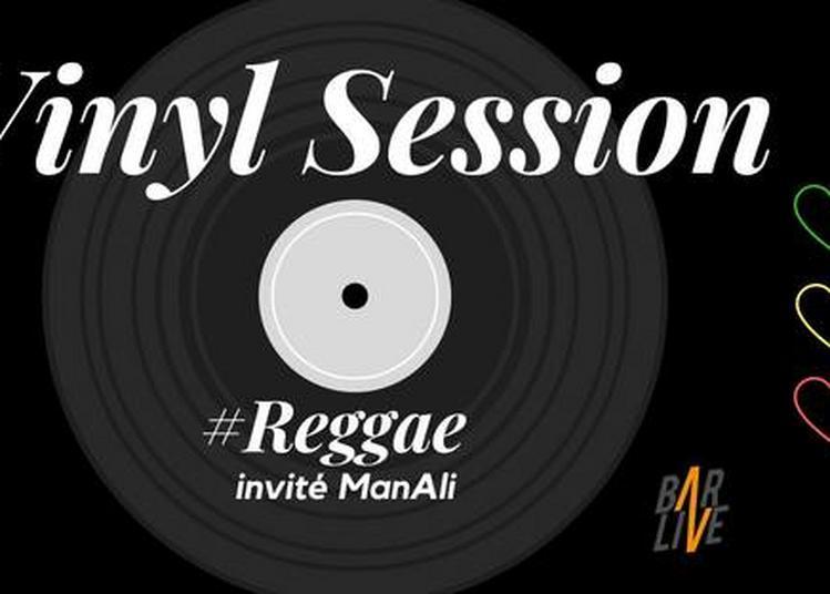 Vinyl Session #Reggae invité man Ali à Roubaix