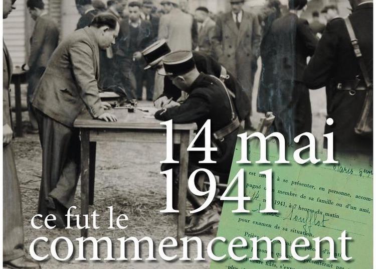 Visite Commentée De L'exposition « 14 Mai 1941, Ce Fut Le Commencement » à Orléans
