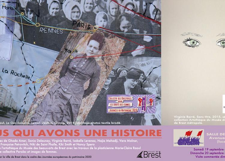 Visite Commentée De L'exposition Nous Qui Avons Une Histoire à Brest
