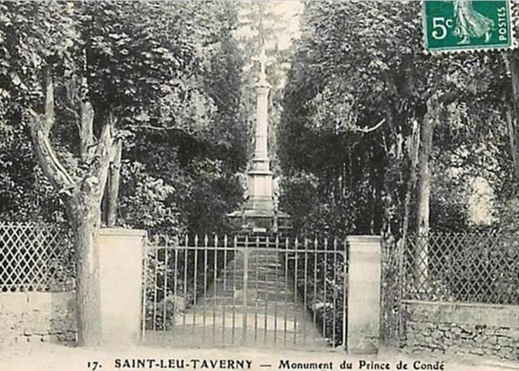 Visite Commentée Du Monument Des Condé à Saint Leu la Foret
