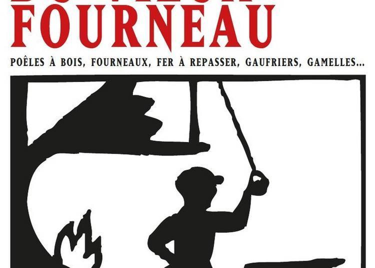 Visite Commentée Du Musée Du Vieux Fourneau (poêle à Bois, Fourneaux, Fer à Repasser, Gaufriers, Gamelles...) à Jussey