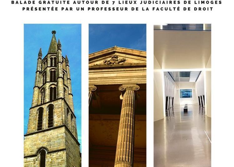 Visite Commentée : Lieux De Justice D'autrefois Et D'aujourd'hui à Limoges