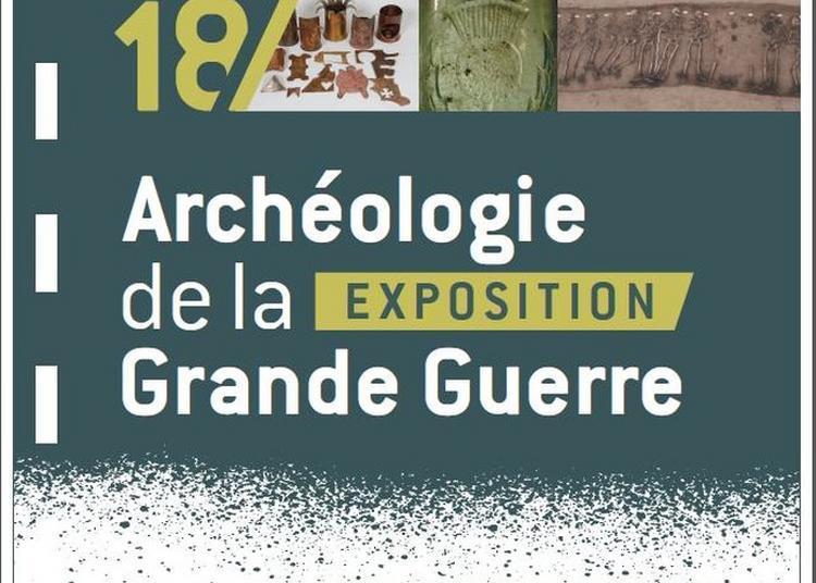 Visite De L'exposition 14-18 - Archéologie De La Grande Guerre à Rumilly