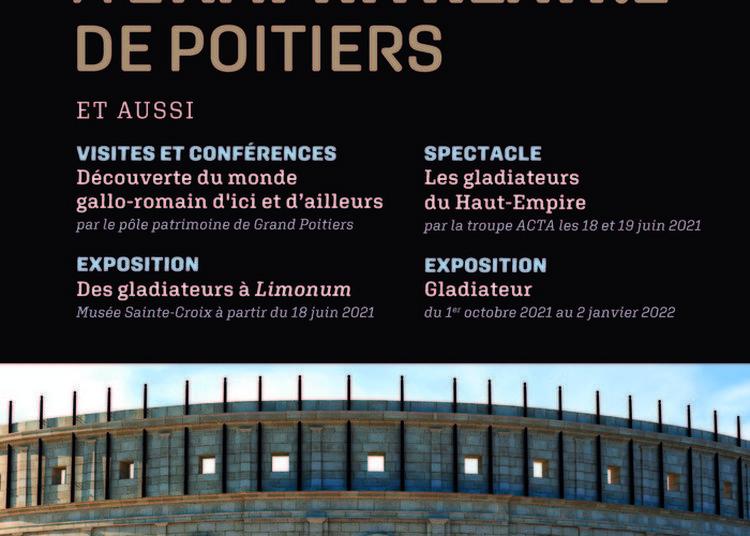 Visite De L'exposition « Du Colisée à L'amphithéâtre De Poitiers »