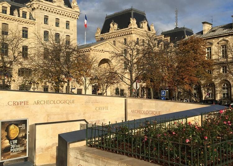Visite De La Crypte Et De L'exposition L'or Du Pouvoir à Paris 4ème