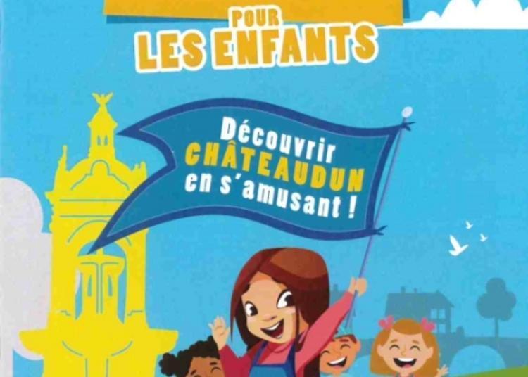 Visite Découverte De La Ville :  Découvrir Châteaudun En S'amusant à Chateaudun