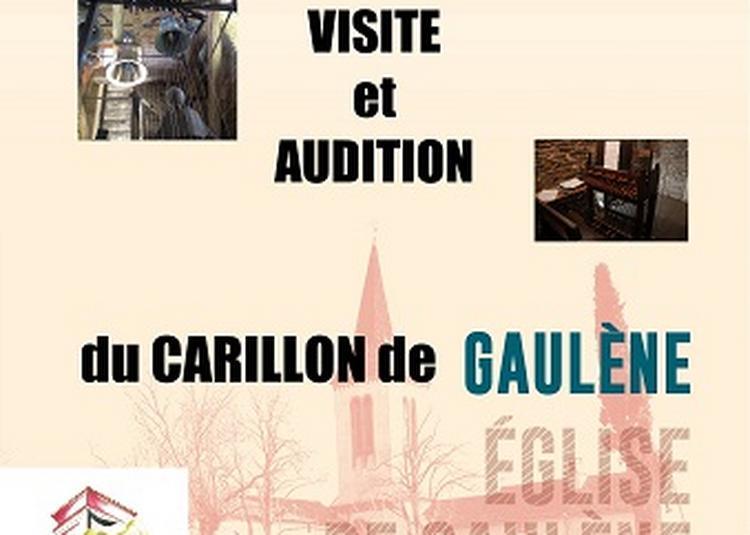 Visite Et Audition Du Carillon De Gaulene (81340) à Saint Julien Gaulene