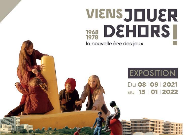 Visite Exposition  Viens Jouer Dehors à Montigny le Bretonneux