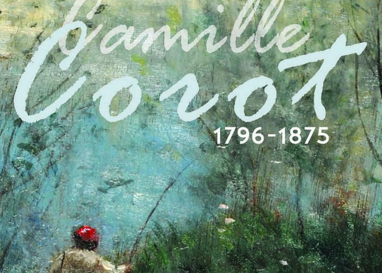 Visite Gratuite De L'exposition Camille Corot 1796-1875 à Auvers sur Oise