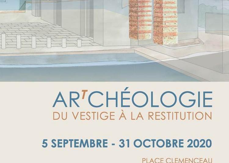 Visite Guidée De L'exposition Artchéologie, Du Vestige à La Restitution à Frejus