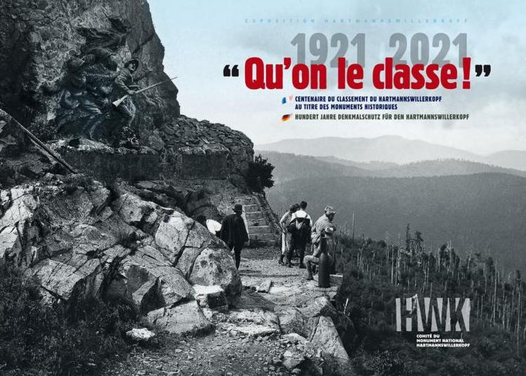 Visite Guidée De L'exposition « Qu'on Le Classe » Pour Le Centenaire Du Classement Au Titre Des Monuments Historiques à Wattwiller