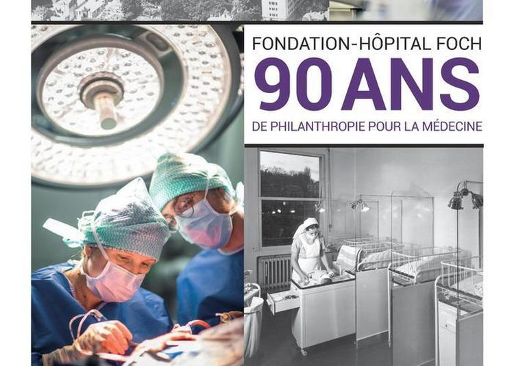 Visite Guidée De L'exposition Temporaire Du Mus : Fondation Hôpital-foch, 90 Ans De Philanthropie Pour La Médecine à Suresnes