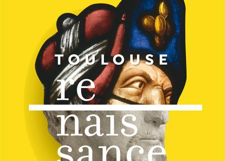 Visite Guidée De L'exposition Toulouse Renaissance