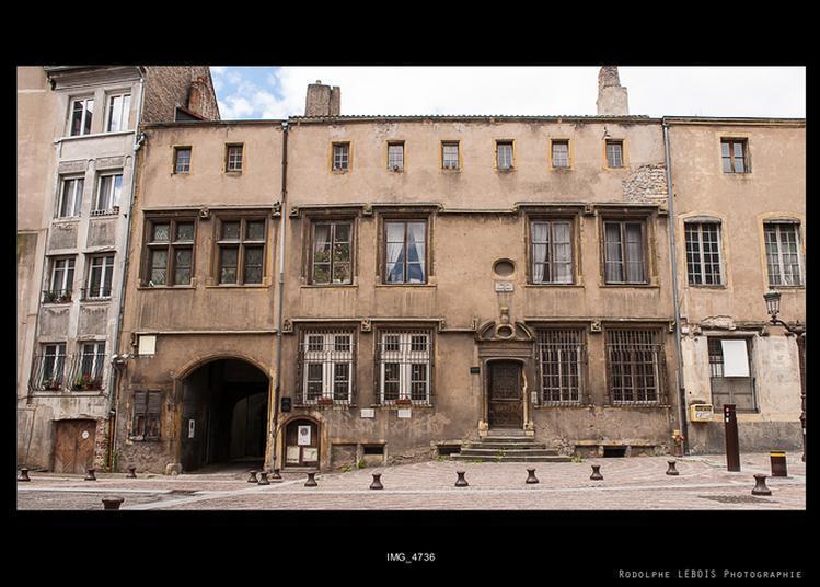 Visite Guidée De L'hôtel De Burtaigne à Metz