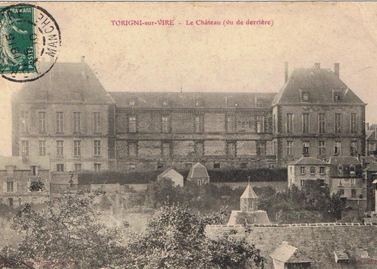 Visite Guidée Du Château Des Matignon à Torigni sur Vire