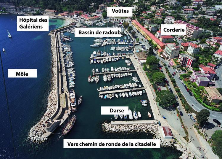 Visite Guidée Du Port Royal De La Darse De Villefranche à Villefranche sur Mer