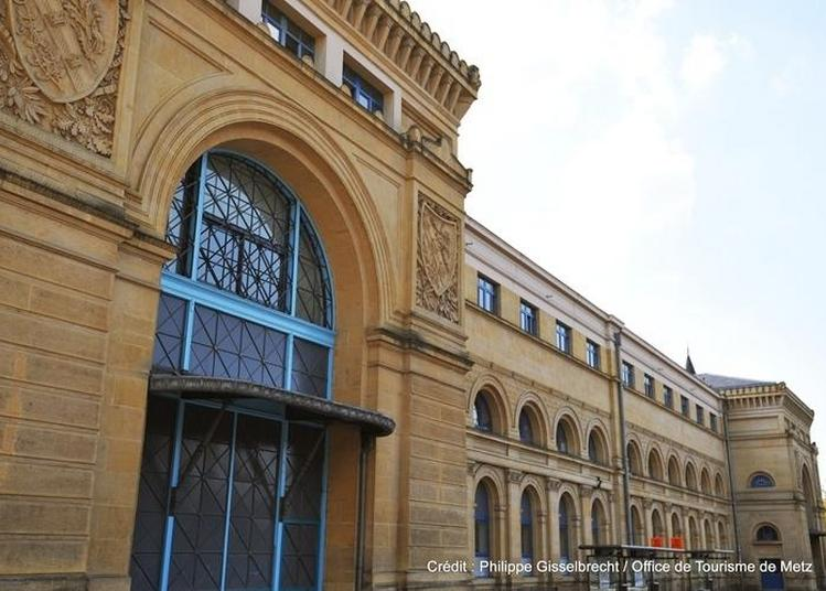 Visite Guidée « De Gare En Gare » à Metz