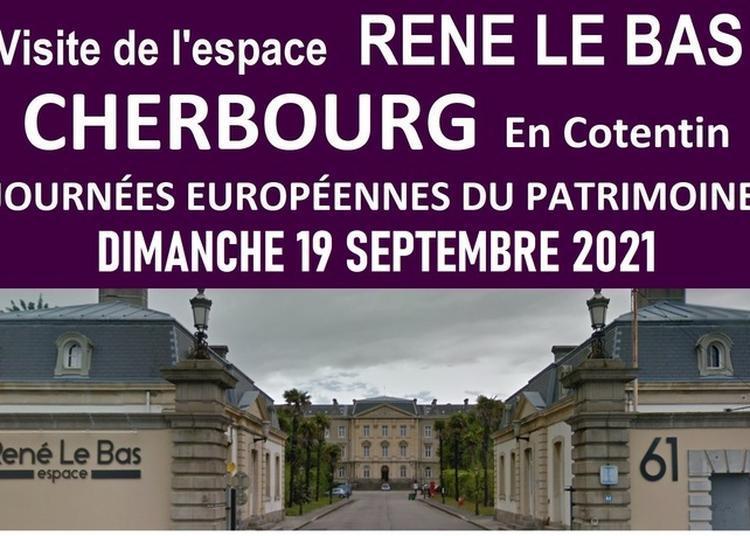 Visite Libre De L'espace René Le Bas à Cherbourg