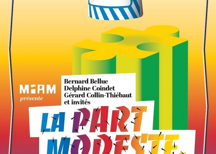 Visite Libre De L'exposition La Part Modeste à Sete