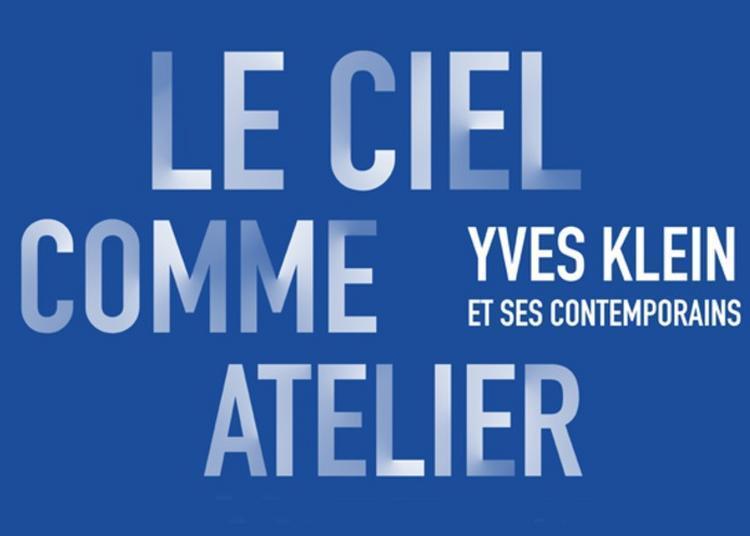 Visite Libre  De L'exposition Le Ciel Comme Atelier. Yves Klein Et Ses Contemporains à Metz