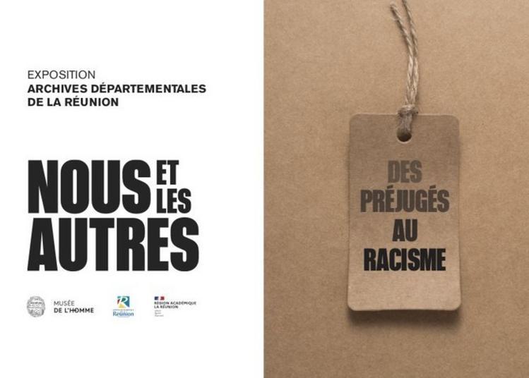 Visite Libre De L'exposition Nous Et Les Autres - Des Préjugés Au Racisme à Saint Denis