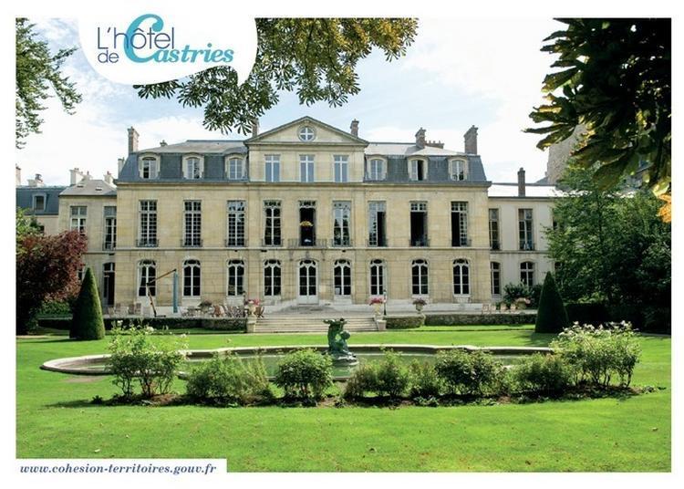 Visite Libre De L'hôtel De Castries - Ministère De La Cohésion Des Territoires Et Des Relations Avec Les Collectivités Territoriales à Paris 7ème