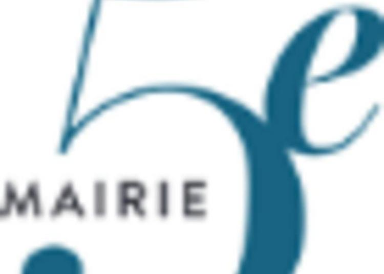 Visite Libre De La Mairie Du 5e Arrondissement à Paris 5ème