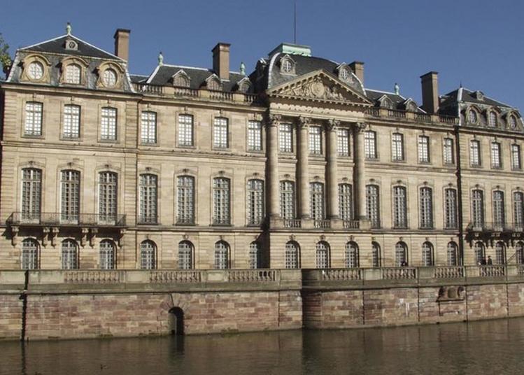 Visite Libre Du Palais Rohan (musée Archéologique, Musée Des Arts Décoratifs Et Musée Des Beaux-arts) à Strasbourg