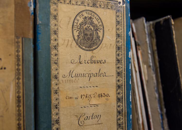Visite Libre Les Coulisses Des Archives à Versailles