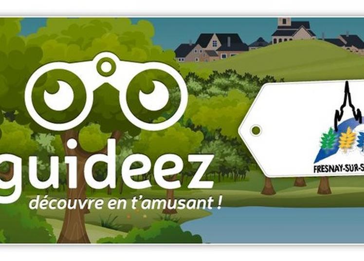 Visite Pour Enfant Avec L'application Guideez à Fresnay sur Sarthe