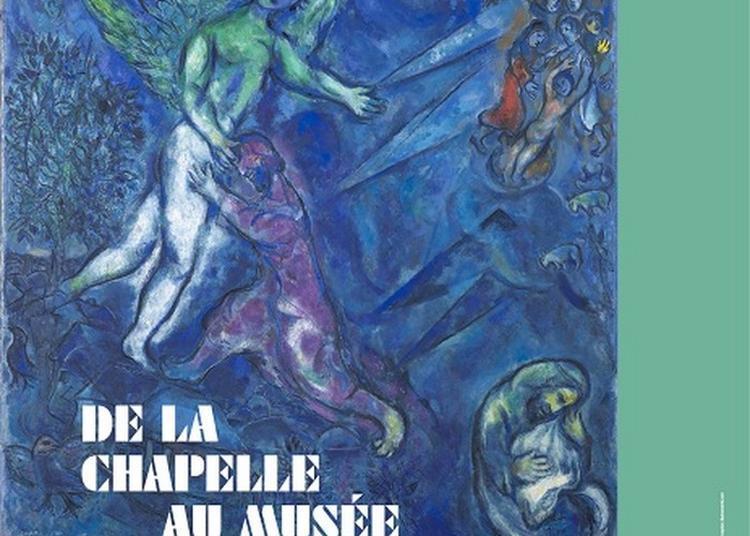 Visites Guidées Autour De L'exposition De La Chapelle Au Musée. La Création Du Message Biblique Et Des Collections Permanentes à Nice