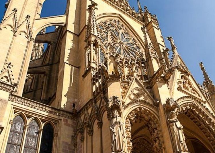 Visitez La Cathédrale Saint-etienne, Classée Au Titre Des Monuments Historiques Depuis 1930. à Metz