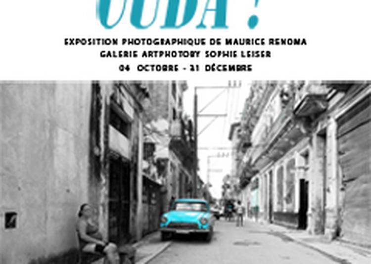 Cuba ! - exposition photographique de maurice renoma à Paris 9ème