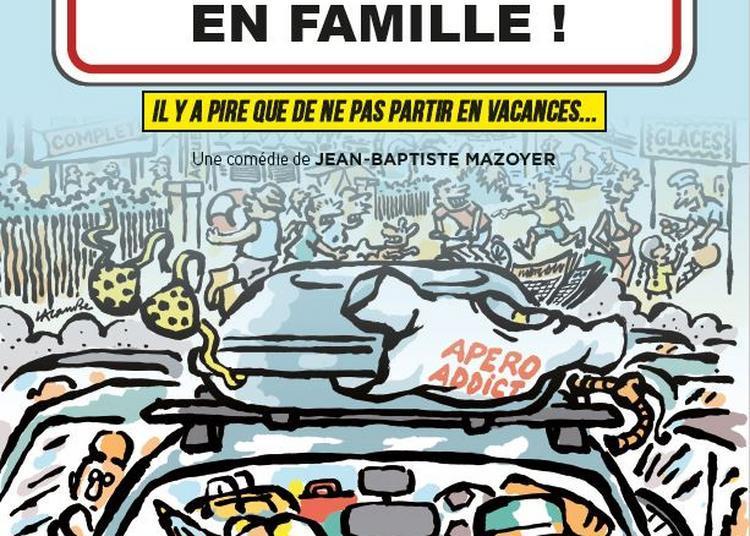 Vive Les Vacances En Famille à Grenoble