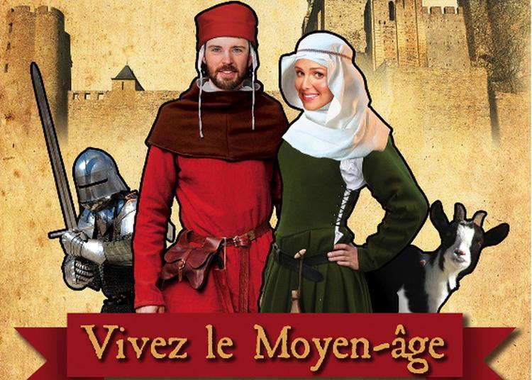 Vivez Le Moyen Âge à Montbazon